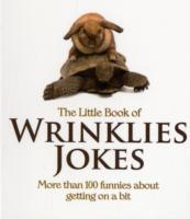 The Little Book of Wrinklies Jokes av Mike Haskins og Clive Whichelow (Heftet)