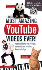 Most Amazing YouTube Videos Ever! : Your Guide to the Coolest, Craziest and Funniest Internet Clips av Adrian Besley (Heftet)