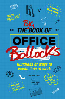 The Big Book of Office Bollocks av Malcolm Croft (Innbundet)