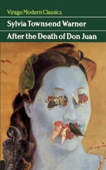 After the Death of Don Juan av Sylvia Townsend Warner (Heftet)
