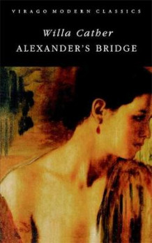 Alexander's Bridge av Willa Cather (Heftet)