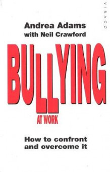 Bullying at Work av Andrea Adams (Heftet)