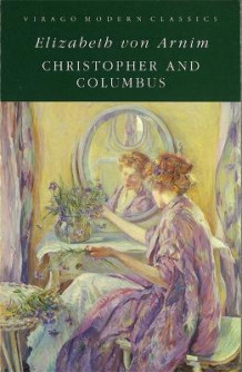 Christopher and Columbus av Elizabeth von Arnim (Heftet)