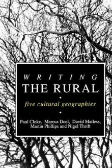 Writing the Rural av Paul J. Cloke, Marcus A. Doel, David Matless, Nigel Thrift og Martin Phillips (Heftet)