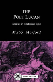 The Poet Lucan av Mark P. O. Morford (Heftet)