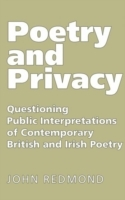 Poetry and Privacy: Questioning Public Interpretations of Contemporary British and Irish Poetry av John Redmond (Heftet)