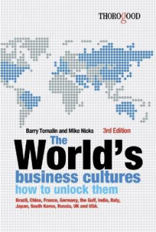 The Worlds Business Cultures and How to Unlock Them av Barry Tomalin og Mike Nicks (Heftet)