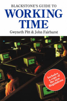 Blackstone's Guide to Working Time av John Fairhurst og Gwyneth Pitt (Heftet)