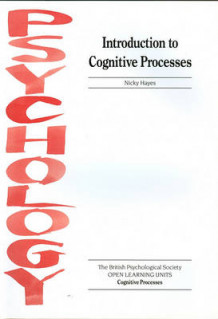 Introduction to Cognitive Processes av Nicky Hayes (Heftet)