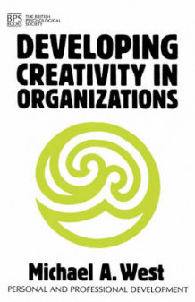 Developing Creativity in Organizations av Michael A. West (Heftet)