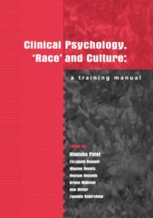 Clinical Psychology, Race and Culture (Heftet)