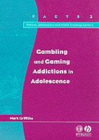 Gambling and Gaming Addictions in Adolescence av Mark Griffiths (Heftet)