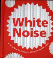White Noise av David A. Carter (Innbundet)