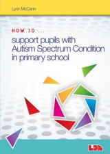 Omslag - How to Support Pupils with Autism Spectrum Condition in Primary School