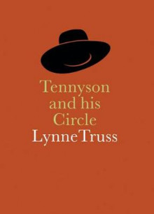 Tennyson & His Circle av Lynne Truss (Heftet)