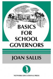 Basics for School Governors av Joan Sallis (Heftet)