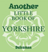Omslag - Another Little Book of Yorkshire