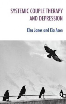 Systemic Couple Therapy and Depression av Eia Asen og Elsa Jones (Heftet)