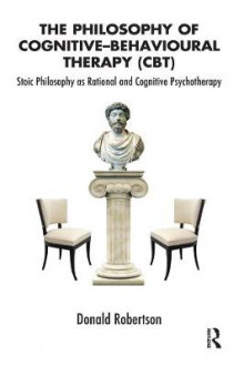 The Philosophy of Cognitive-Behavioural Therapy (CBT) av Donald Robertson (Heftet)