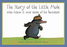 The Story of the Little Mole av Werner Holzwarth (Kartonert)