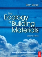 The Ecology of Building Materials av Bjorn Berge (Heftet)