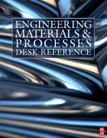 Engineering Materials and Processes Desk Reference av Michael Ashby, Messler, Rajiv Asthana, Edward P. Furlani, Ian Polmear, Alfonso H. W. Ngan, Roy J. Crawford, Reynold A. Higgins, Hari Singh Nalwa og R. E. Smallman (Innbundet)