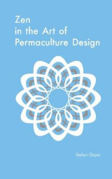 Omslag - Zen in the Art of Permaculture Design