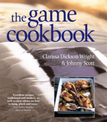 The Game Cookbook av Clarissa Dickson Wright og Johnny Scott (Innbundet)