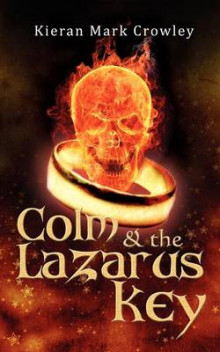Colm and the Lazarus Key av Kieran Mark Crowley (Heftet)