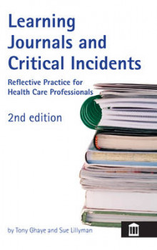 Learning Journals and Critical Incidents av Tony Ghaye og Sue Lillyman (Heftet)