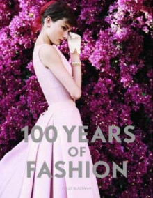 100 years of fashion av Cally Blackman (Heftet)