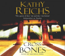 Cross Bones av Kathy Reichs (Lydbok-CD)