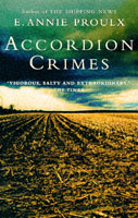 Accordion crimes av E. Annie Proulx (Heftet)