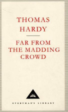 Far from the madding crowd av Thomas Hardy (Innbundet)