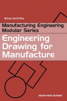 Engineering Drawing for Manufacture av Brian Griffiths (Heftet)