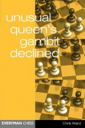 Unusual Queen's Gambit Declined av Chris Ward (Heftet)