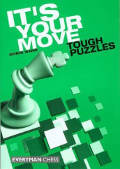 It's Your Move: Tough Puzzles av Chris Ward (Heftet)
