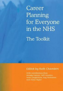 Career Planning for Everyone in the NHS av Ruth Chambers, John Ovretveit og Donald M. Berwick (Heftet)