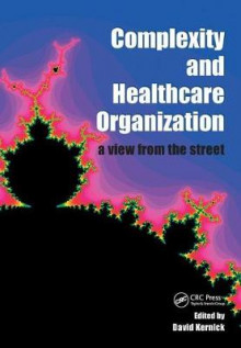 Complexity and Healthcare Organization av David Kernick og Wai-Ching Leung (Heftet)