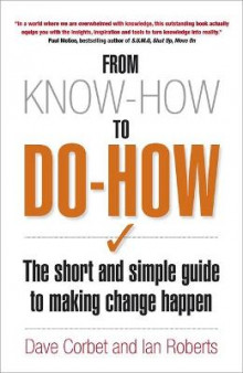 From Know-How to Do-How av Dave Corbet og Ian Roberts (Heftet)