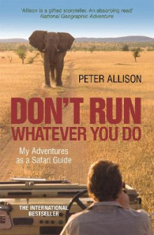 DON'T RUN, Whatever You Do av Peter Allison (Heftet)
