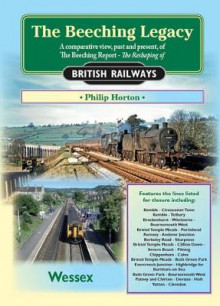 The Beeching Legacy: Wessex v. 2 av Philip Horton (Heftet)