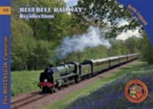 Bluebell railway recollections av Keith Leppard (Heftet)