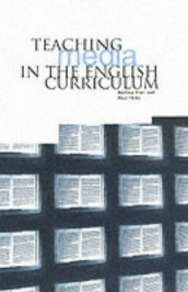 Teaching Media in the English Curriculum av Andrew Hart og Alun Hicks (Heftet)