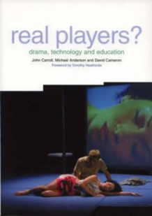 Real Players? av David Cameron, John Carroll og Michael Anderson (Heftet)
