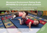 Omslag - Movement Environment Rating Scale (MOVERS) for 2-6-year-olds provision