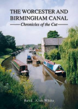 Omslag - The Worcester and Birmingham Canal