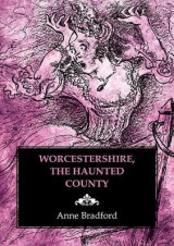 Omslag - Worcestershire, the Haunted County