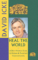 Heal the World av David Icke (Heftet)