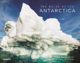 Omslag - The Noise of Ice: Antarctica